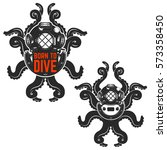 born to dive. old style diver... | Shutterstock .eps vector #573358450