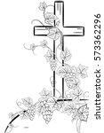christian cross and grape   on... | Shutterstock .eps vector #573362296