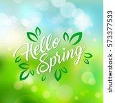 welcoming the springtime. hello ... | Shutterstock .eps vector #573377533