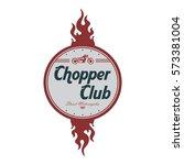 chopper club motorbike... | Shutterstock . vector #573381004