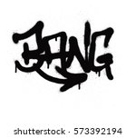 Graffiti Tag Bang Sprayed With...