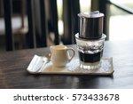 vietnamese coffee  | Shutterstock . vector #573433678