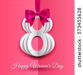 8 march  international women's... | Shutterstock .eps vector #573453628