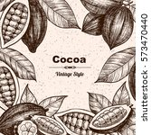vector frame with cocoa. hand... | Shutterstock .eps vector #573470440