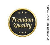 gold black premium quality... | Shutterstock .eps vector #573479353