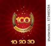 100 years anniversary template...   Shutterstock .eps vector #573485254