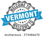 vermont. welcome to vermont... | Shutterstock .eps vector #573486670