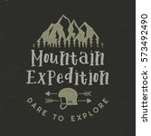 mountain expedition label with... | Shutterstock .eps vector #573492490