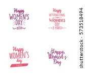 happy women day | Shutterstock .eps vector #573518494