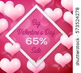 big valentines day sale 65... | Shutterstock .eps vector #573524278