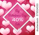 big valentines day sale 40... | Shutterstock .eps vector #573524533