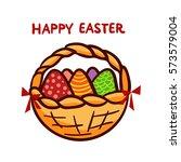 basket full of colored easter... | Shutterstock .eps vector #573579004