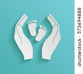 Hands holding baby foot - protection symbol