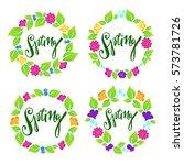 spring floral frames on white... | Shutterstock .eps vector #573781726