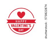 happy valentines day lettering... | Shutterstock .eps vector #573822874