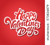 happy valentines day hand drawn ...   Shutterstock .eps vector #573826879