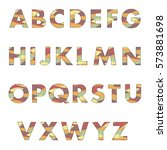 bright vector font. alphabet.... | Shutterstock .eps vector #573881698
