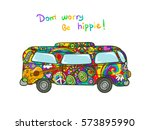 hippie bus   hippie painted car.... | Shutterstock .eps vector #573895990
