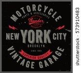 vintage biker graphics and... | Shutterstock .eps vector #573910483