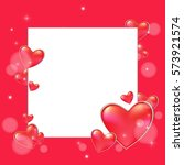 valentines day background with... | Shutterstock .eps vector #573921574