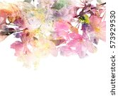 floral background. watercolor... | Shutterstock . vector #573929530