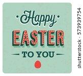 happy easter day vintage... | Shutterstock .eps vector #573939754