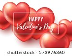 valentines day background with... | Shutterstock .eps vector #573976360