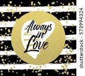 valentine lettering love... | Shutterstock .eps vector #573994324