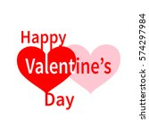 happy valentines day typography ... | Shutterstock .eps vector #574297984