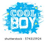 cool boy . typography graphic... | Shutterstock .eps vector #574315924