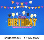 happy birthday celebration... | Shutterstock .eps vector #574325029