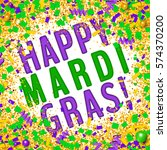 happy mardi gras card with... | Shutterstock .eps vector #574370200