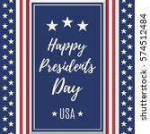 presidents day background.... | Shutterstock . vector #574512484
