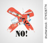 say no to harmful prohibited... | Shutterstock .eps vector #574528774