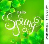 hello spring handwritten... | Shutterstock .eps vector #574796494