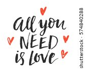 all you need is love trendy... | Shutterstock . vector #574840288