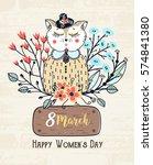 8 march. happy women's day.... | Shutterstock .eps vector #574841380