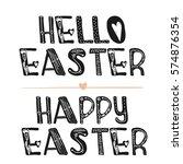 hello easter. motivational... | Shutterstock . vector #574876354