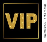 vip. gold glitter text with... | Shutterstock .eps vector #575171500