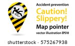 map pointer. caution  slippery. ... | Shutterstock .eps vector #575267938
