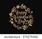 elegant romantic gold happy... | Shutterstock .eps vector #575279200