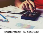 man doing finance and calculate ... | Shutterstock . vector #575353930