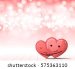 two smile cute hearts and... | Shutterstock .eps vector #575363110