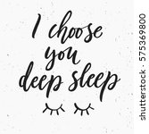 i choose you deep sleep. hand... | Shutterstock .eps vector #575369800