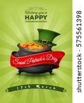 happy st. patrick's day retro... | Shutterstock .eps vector #575561398