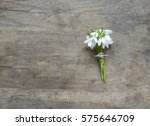 bouquet of snowdrops on wooden... | Shutterstock . vector #575646709