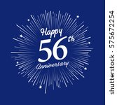 happy 56th anniversary. with... | Shutterstock .eps vector #575672254