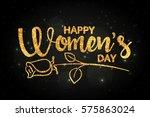 happy women's day golden... | Shutterstock .eps vector #575863024