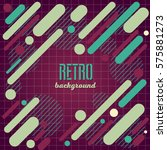 old retro vintage style... | Shutterstock .eps vector #575881273