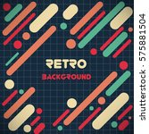 old retro vintage style... | Shutterstock .eps vector #575881504